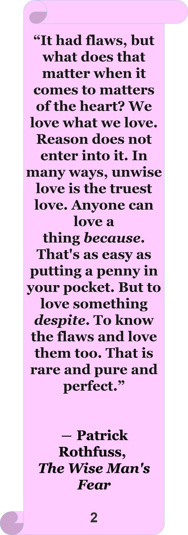 Patrick Rothfuss #Quote #Author #Love