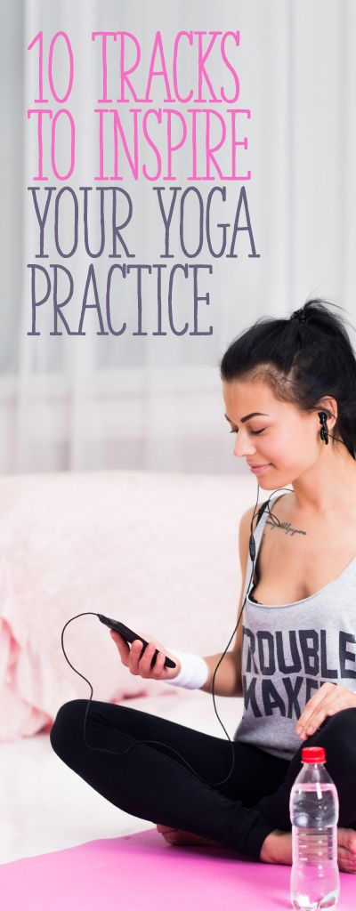 10 Tracks to Inspire Your Yoga Practice