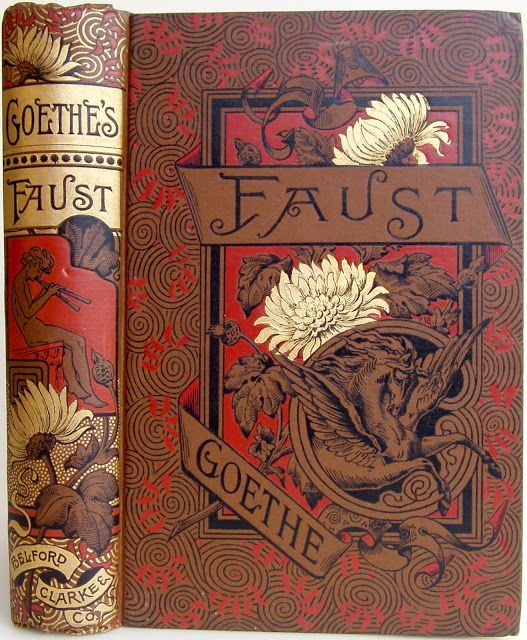Goethe's Faust, translated by Anna Swanwick, Chicago & New York: Belford, Cl… – Beautifully Bound Books, Covers, Illustrations and Manuscripts…