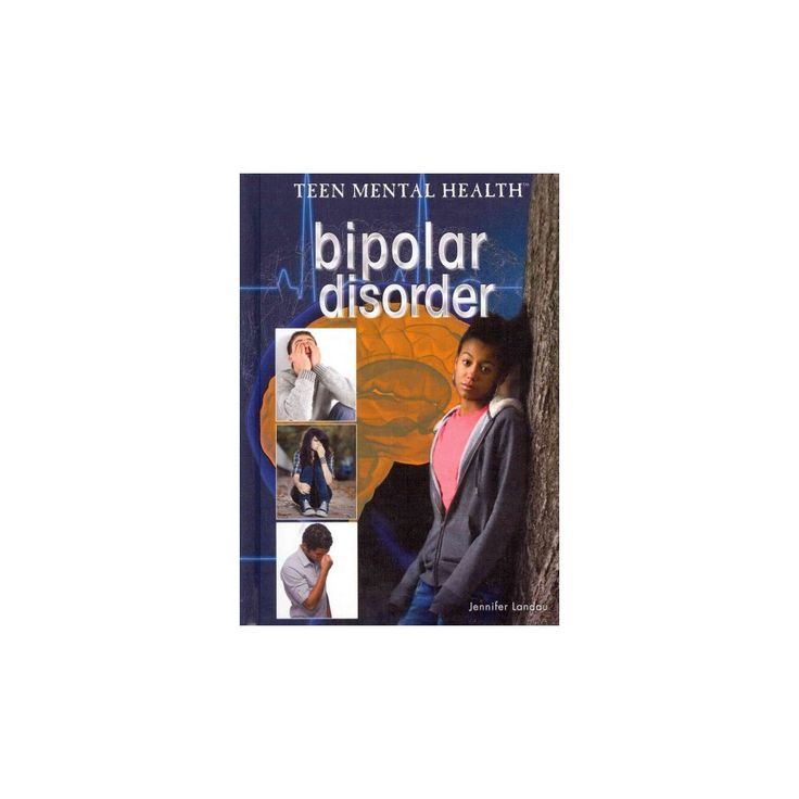 Bipolar Disorder ( Teen Mental Health) (Hardcover)