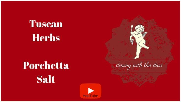 Dining with the Diva | Tuscan Herbs ( Porchetta Salt)