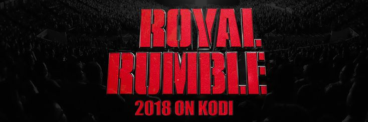 Catch the major WWE event this January. Wondering how to watch Royal Rumble 2018 live on Kodi? Read through for tips and tricks on how to stream WWE Royal Rumble on Kodi for free. Watch WWE pay-per-view conveniently on any of your devices - PC, Mac, and Android - from anywhere in the world.