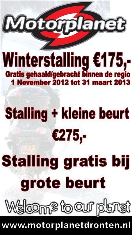 Winterstalling €175. 1nov tot 31maart, Gratis gehaald/gebracht binnen de regio. Stalling + kleine beurt €275, Stalling gratis bij grote beurt. MotorPlanet #Dronten