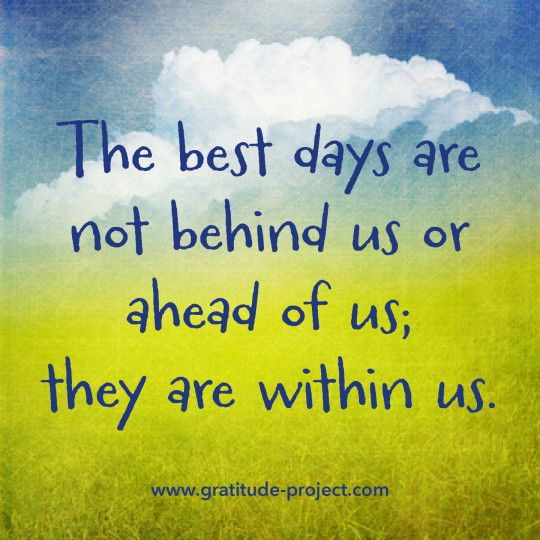 Best Days Are Within Us