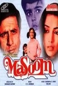 Masoom    Indu (Shabana Azmi) and D.K. Malhotra (DK - Naseeruddin Shah) have a happy marriage and have 2 daughters - Pinky (Urmila Matondkar) & Minni (Aradhana). The tranquility of their life is shattered when DK receives word that he has a son - from a short-term affair with Bhavana (Supriya Pathak) during his visit to Nainital when his wife Indu was about to give birth to their first child (Pinky). Bhavana did not tell DK years about this since she did not want to disturb DK's life...