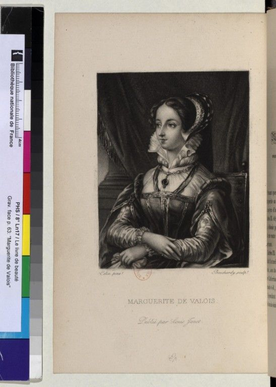 Marguerite de Valois, portrait from The Book of beauty, historical memories, by Ms Tastu, MM. Bouilly, G. Drouineau ... With a preface by C. Nodier, by engraver Joseph Bouchardy, 1834