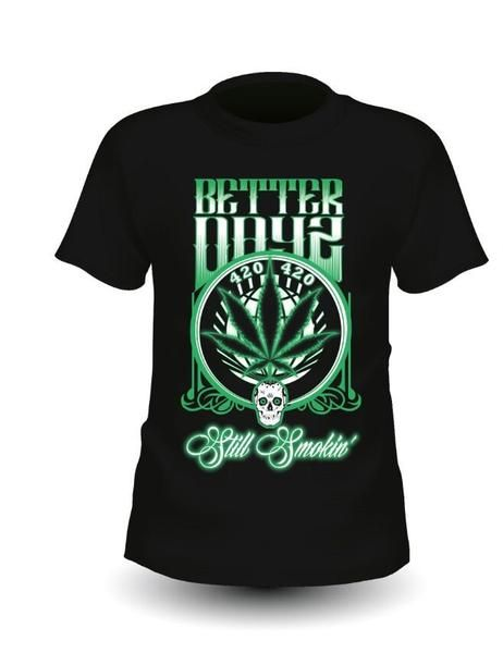Better Dayz Clothing - 420 Skull T-Shirt