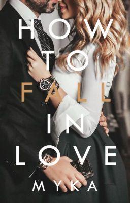 How to Fall in Love #wattpad #humor