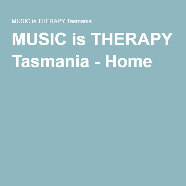 MUSIC is THERAPY Tasmania - Home
