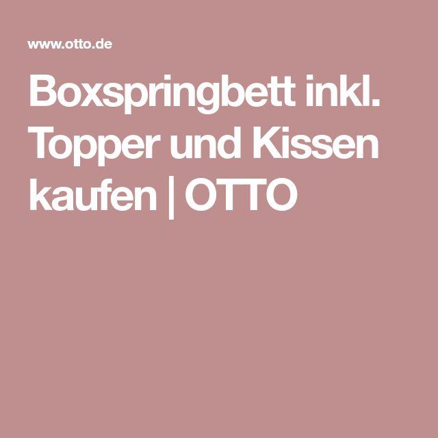 Boxspringbett inkl. Topper und Kissen kaufen | OTTO