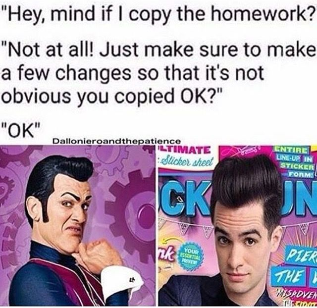 Nobody compare the ugly Robbie Rotten(from Lazy Town) to the amazing singer Brendan Urie(Panic! At the Disco), but i had to admit that this was funny.