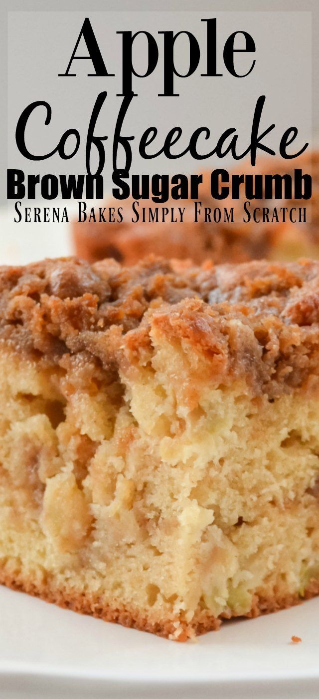 Apple Coffeecake With Cinnamon Brown Sugar Crumb with recipe video!