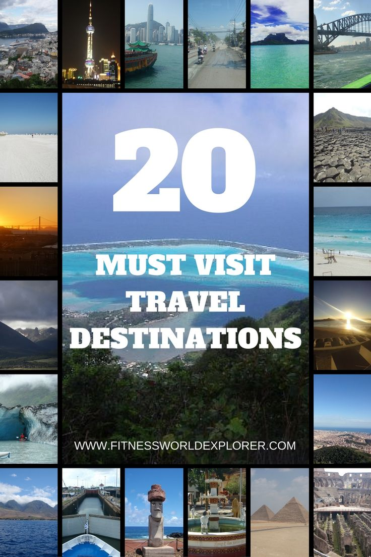 Check out My 20 Must visit worldwide travel destinations