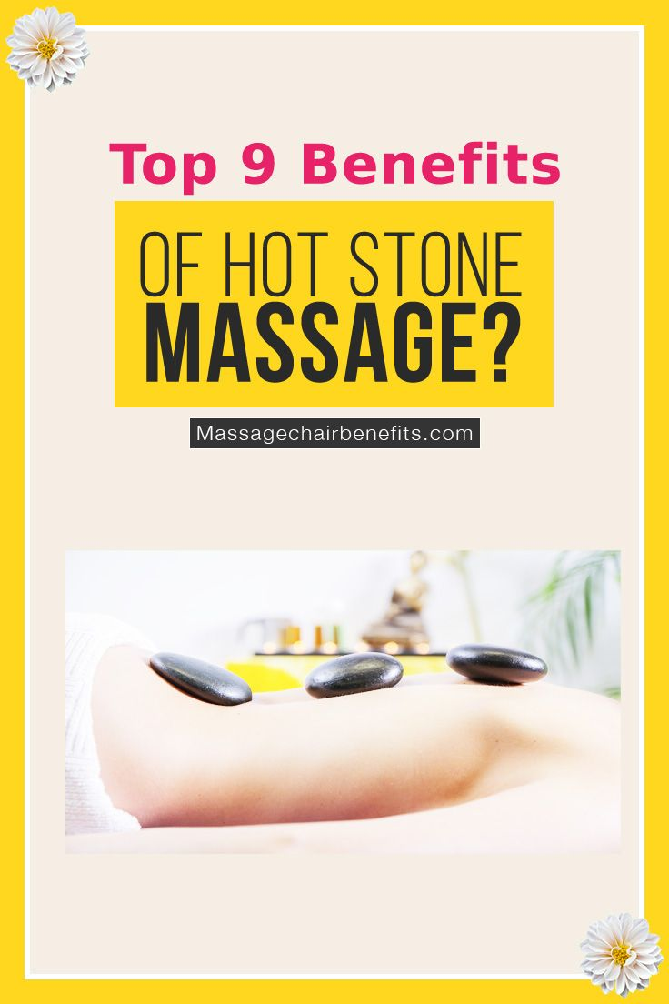 Top 9 benefits of hot stone massage. What can a hot stone massage do for you? Is it really good for your health? Those questions will be answered in this article. You'll also get a better idea regarding how it works and its positive effects and empowering benefits, like better sleep, immediate pain relief, improved flexibility, and proper body detoxification. #hot #stone #massage #health #benefits #tips