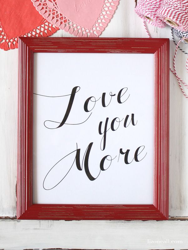 Tell Those You Love Just How Much With This Valentineu0027s Free Printable. It  Comes In