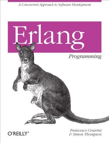 Erlang Programming by Francesco Cesarini. $22.79. Author: Francesco Cesarini. Publisher: O'Reilly Media; 1 edition (June 11, 2009). 498 pages