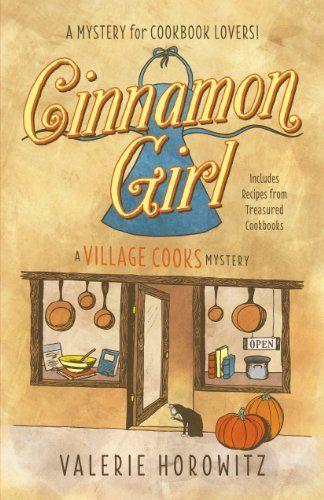 Cinnamon Girl (Village Cooks Mystery Book 1)