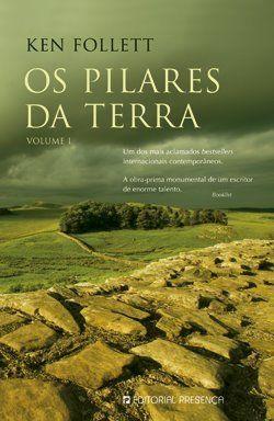 Os Pilares da Terra: Leitura obrigatória.