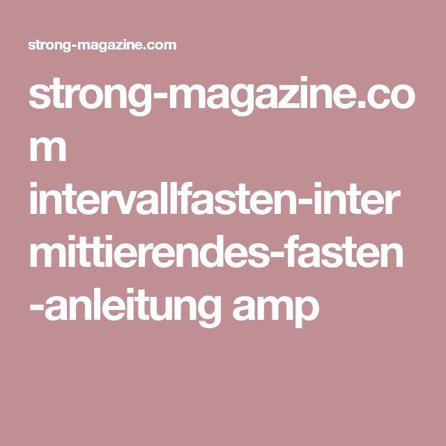 strong-magazine.com intervallfasten-intermittierendes-fasten-anleitung amp