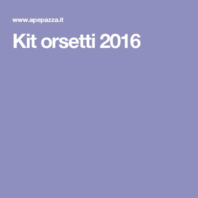Kit orsetti 2016
