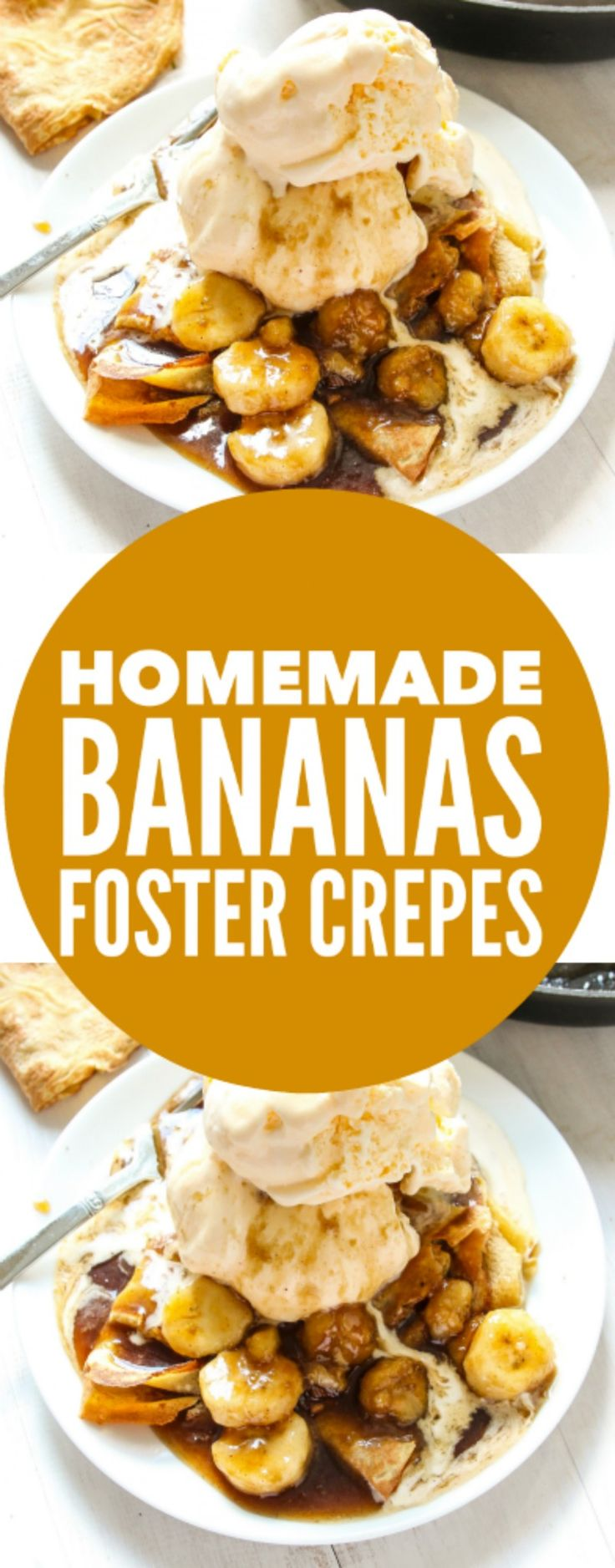 Homemade Bananas Foster Crepes - Layers of Happiness #ad #sunsoutspoonsout