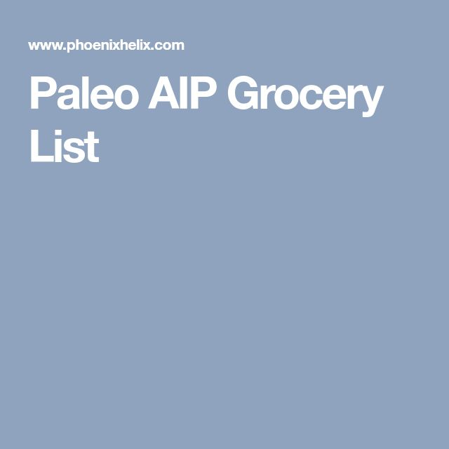 Paleo AIP Grocery List