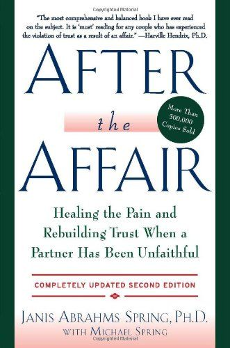 After the Affair: Healing the Pain and Rebuilding Trust When a Partner Has Been Unfaithful, 2nd Edition by Janis A. Spring http://www.amazon.com/dp/0062122703/ref=cm_sw_r_pi_dp_w8A3tb0H1BADSNBY