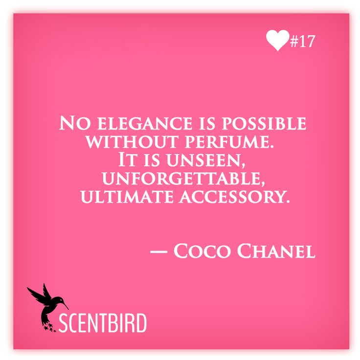 No elegance is possible without perfume. It is unseen, ultimate accessory. - Coco Chanel from www.scentbird.com #perfume, #fragrance, #Chanel