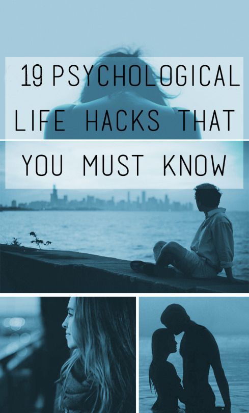 19 Psychological Life Hacks That You Must Know