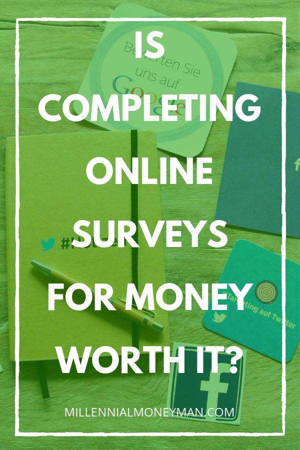 Is Completing Online Surveys for Money Worth It? – A Best of Millennial Money Man