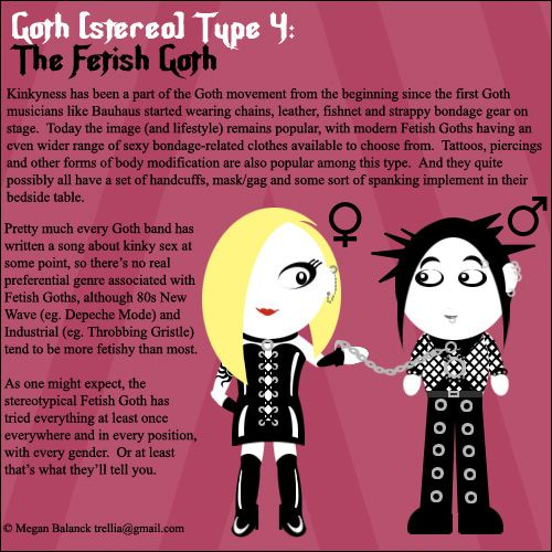 "Goth:  #Signs & #Sorts ~ ""#Goth Type 4: The Fetish Goth,"" by Trellia, at deviantART."
