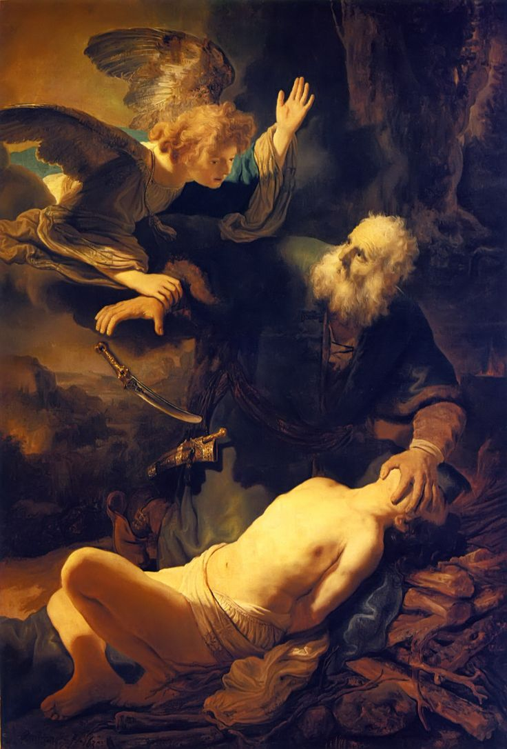 """Sacrifice of Isaac, Rembrandt, 1635 REMBRANT VAN RIJN , c. 1634 """"Abraham and Isaac. GENESIS 22:11-13. God gave to Abraham a command which He did not mean to have obeyed, to make an offering of Isaac to him. With a sad heart he set out to do as God said. God stopped Abraham just before he was to slay Issac and told him not to harm him. Obedience to God was what God was after, not the will of man."""