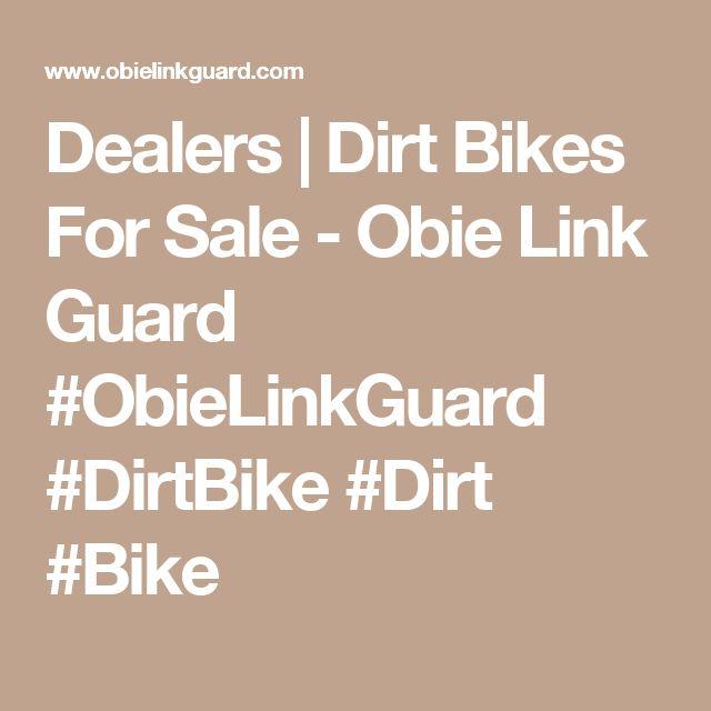 Dealers | Dirt Bikes For Sale - Obie Link Guard #ObieLinkGuard #DirtBike #Dirt #Bike