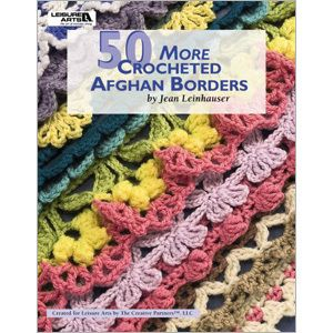 50 more crocheted afghan borders|Crochet afghan patterns & books