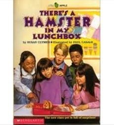 There's a Hamster in My Lunchbox by Susan Clymer