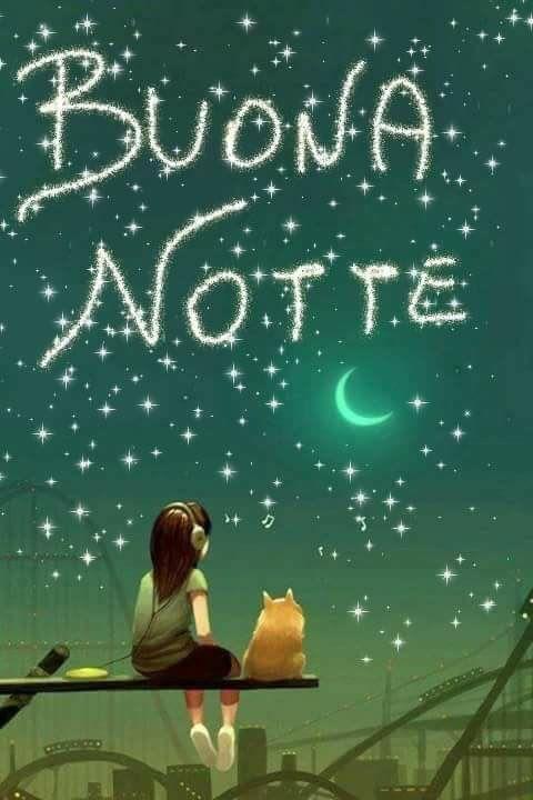 Saraseragmail Com Buona Notte Sera Pinterest Good Night