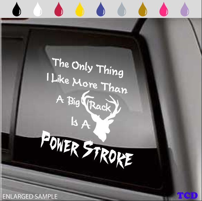 Power stroke window decal funny deer rack hunting ford diesel humor 4x4