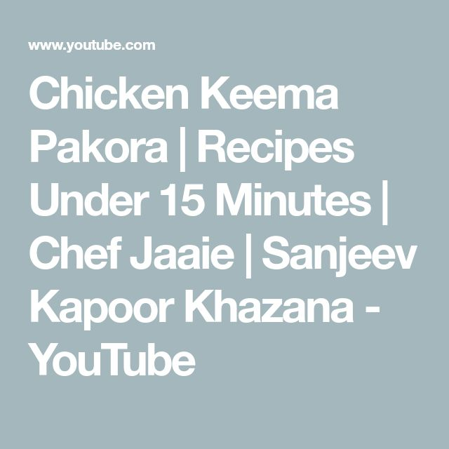 Chicken Keema Pakora   Recipes Under 15 Minutes   Chef Jaaie   Sanjeev Kapoor Khazana - YouTube