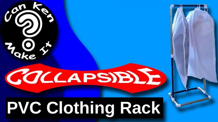 Make a portable, collapsible clothing rack from PVC for 10 dollars in un...