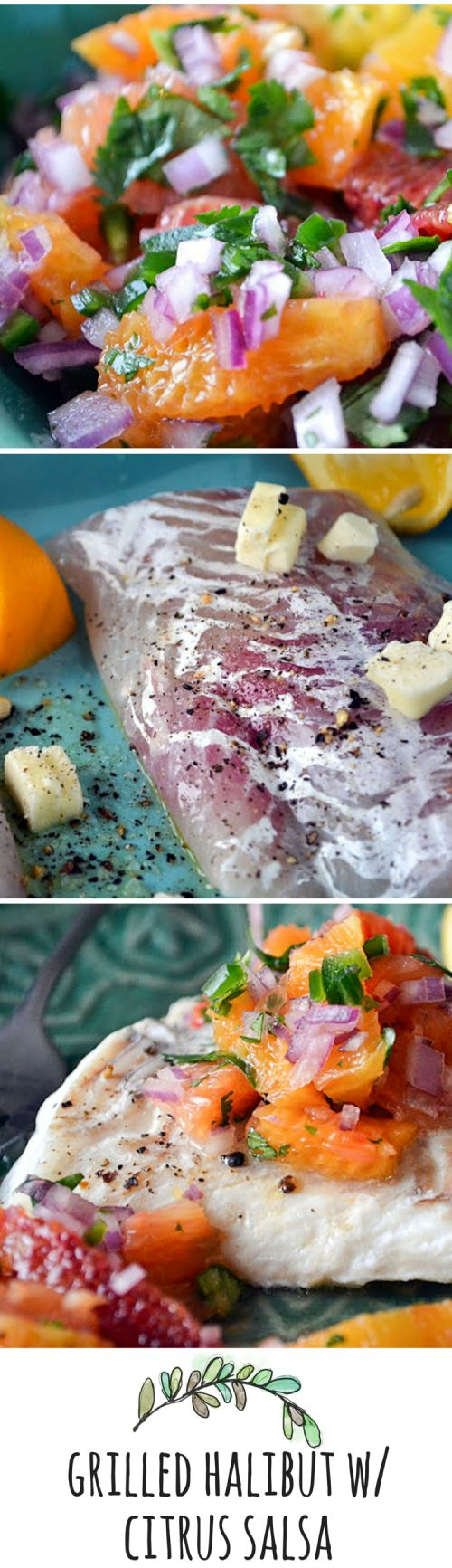 Grilled Halibut with Citrus Salsa ~ if there were ever a dish that had my name written all over it, it's this one. I could eat this every day for the rest of my life ~ it's gluten free, low calorie, paleo, and Whole 30!