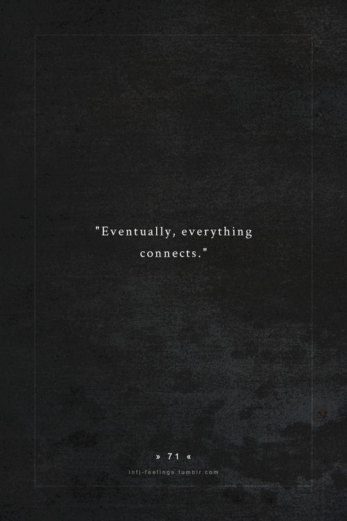 Eventually, everything connects ...