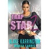 Trapstar 2 (Kindle Edition)By Blake Karrington
