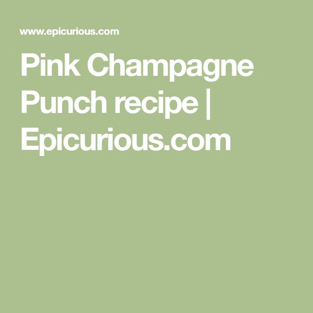 Pink Champagne Punch recipe | Epicurious.com