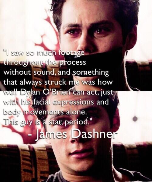 james dashner on dylan o brien in maze runner | someone has managed to describe Dylan's acting...FINALLY!