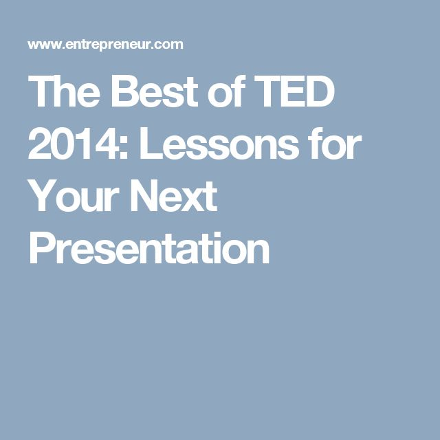 The Best of TED 2014: Lessons for Your Next Presentation