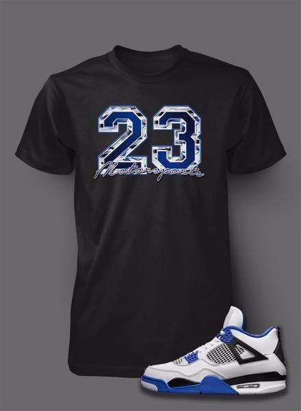 ea5fea19dadad8 Graphic 23 T Shirt To Match Retro Air Jordan 4 Motorsports Shoe in ...