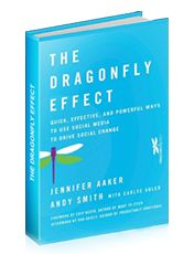 Dragonfly Effect: Focus, Grab Attention, Engage, Take Action