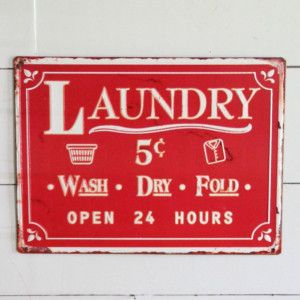 Metal 24 Hour Laundry Sign