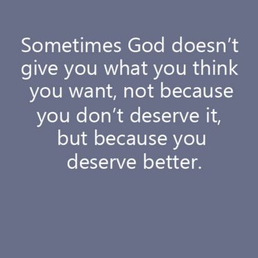 Wow. So true.Thank You God, Remember This, Daily Reminder, God Is, Totally Explain, So True, Reminder 3, You Deserve Better, Unanswered Prayer