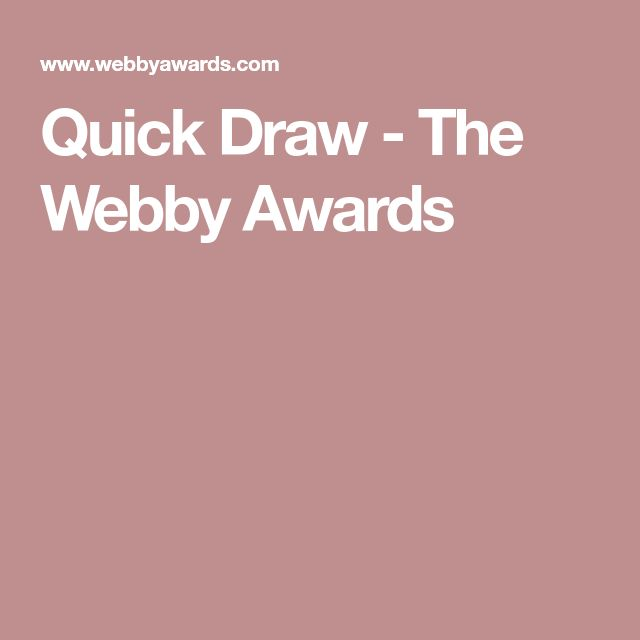 Quick Draw - The Webby Awards